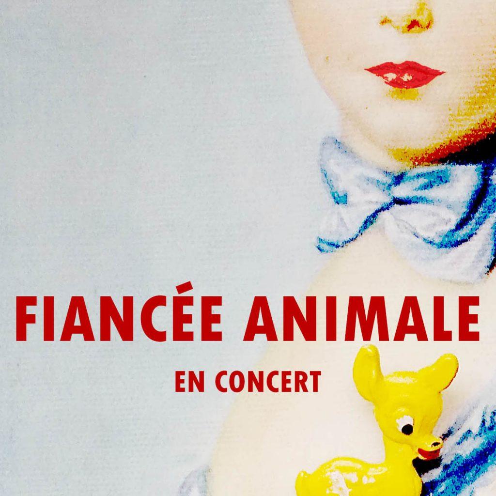 LA FIANCÉE ANIMALE